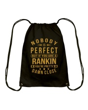 NOBODY PERFECT RANKIN NAME SHIRTS Drawstring Bag tile