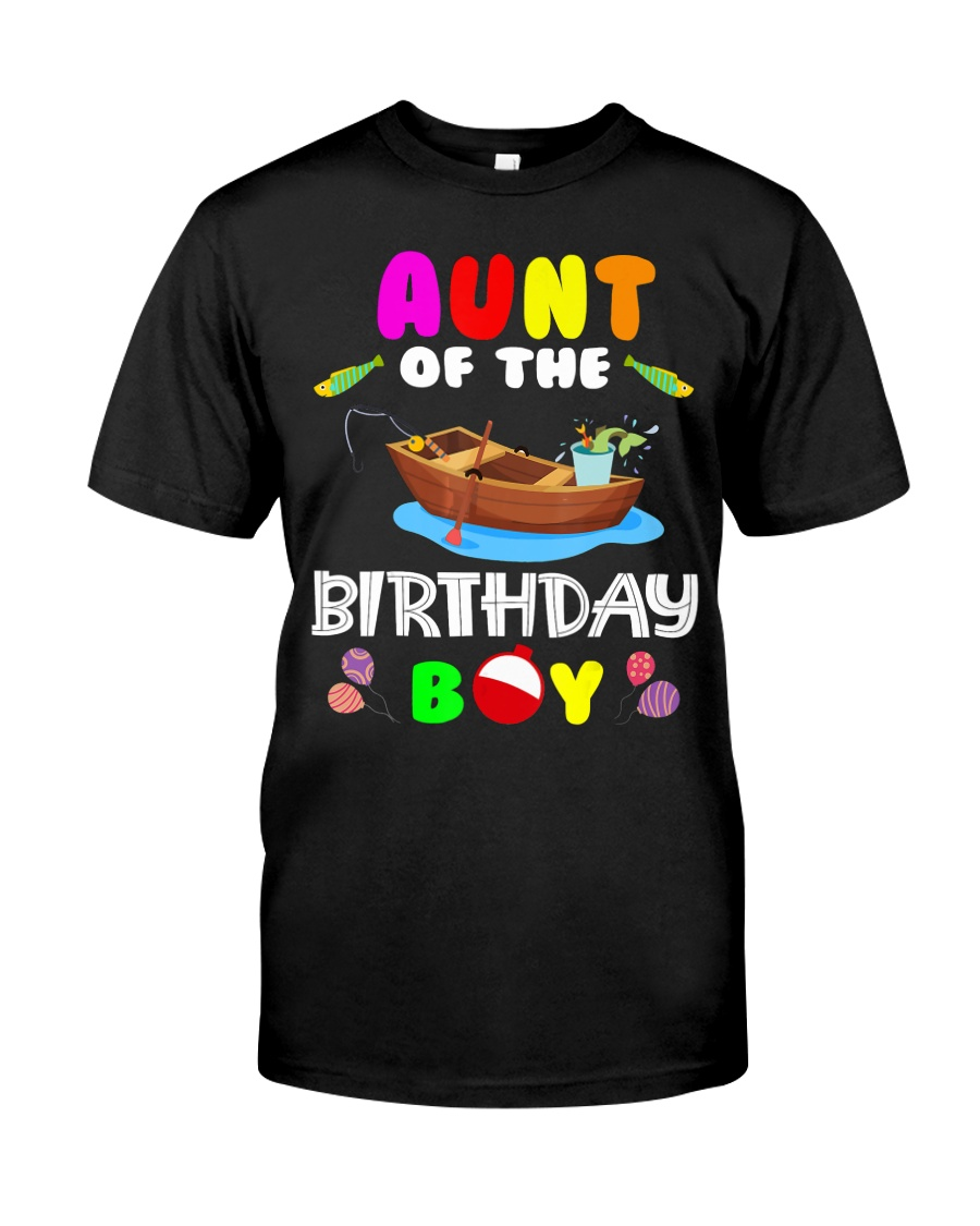 Aunt Of The Birthday Boy Funny Fishing Match Classic T-Shirt