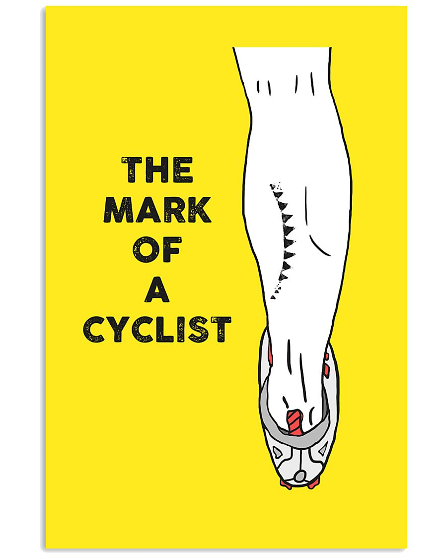 The Mark Of A Cyclist 11x17 Poster