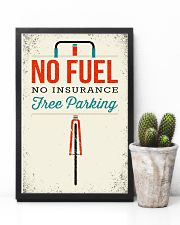 No Fuel-No Insurance 11x17 Poster lifestyle-poster-8