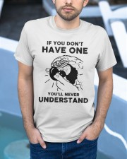 If you don't have one you'll never undertand Classic T-Shirt apparel-classic-tshirt-lifestyle-front-45