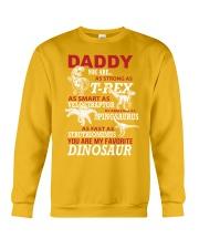Daddy You Are My Favorite Dinosaur Crewneck Sweatshirt front