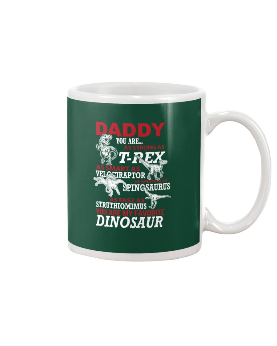 Daddy You Are My Favorite Dinosaur Mug