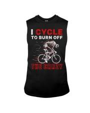 I Cycle To Burn Off The Crazy Sleeveless Tee thumbnail