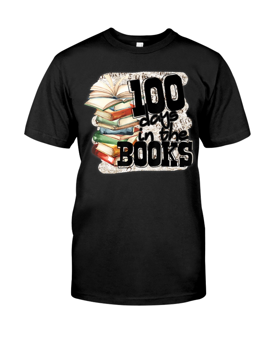 100 Days In The Book 100th Day Of School Tea Classic T-Shirt