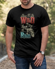 Born To Be Wild Live To Ride Classic T-Shirt apparel-classic-tshirt-lifestyle-front-53