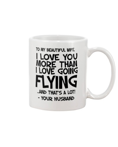 To my beautiful wife Mug