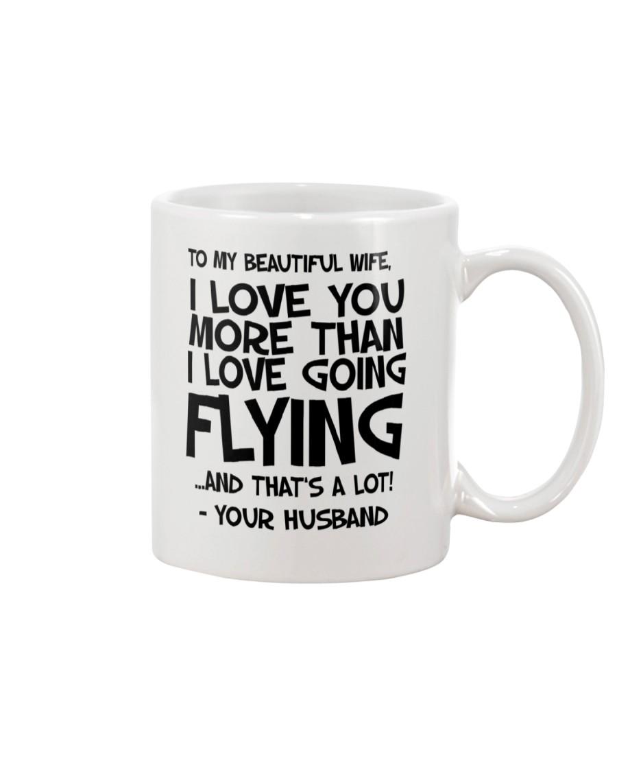 To my beautiful wife Mug Mug