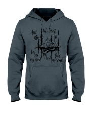 And Into The Forest I Go To Lose My Mind Find My  Hooded Sweatshirt thumbnail