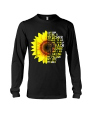 I Was Born To Be A Teacher Shirt Sunflower Gifts Long Sleeve Tee thumbnail