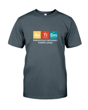 Autism themed shirt funny disabilty pun family Classic T-Shirt front