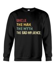Uncle Man Myth Bad Influence  Crewneck Sweatshirt thumbnail