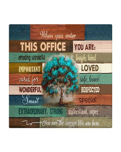When You Enter This Office You Are Amazing Wonder