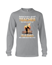 Teacher Behind Dad Long Sleeve Tee tile