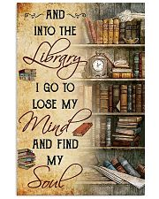 library i go to lose my mind poster 11x17 Poster front