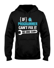 If Programmer Can't Fix It No One Can Hooded Sweatshirt tile