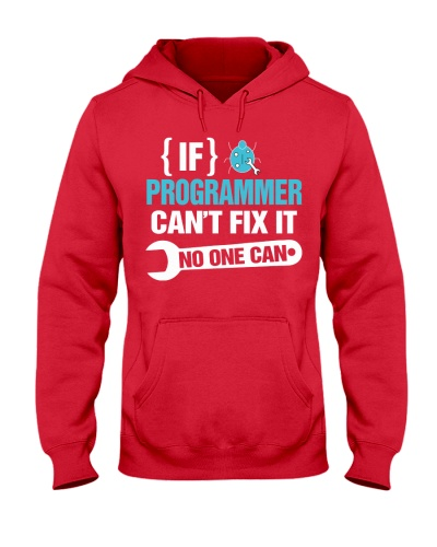 If Programmer Can't Fix It No One Can
