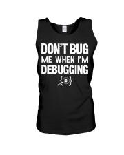 Don't bug me when i'm debugging Unisex Tank thumbnail