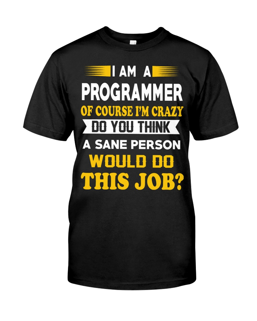 I'm a Programmer Classic T-Shirt