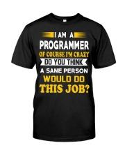 I'm a Programmer Classic T-Shirt front