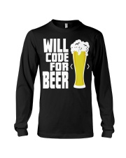 Will code for beer Long Sleeve Tee thumbnail