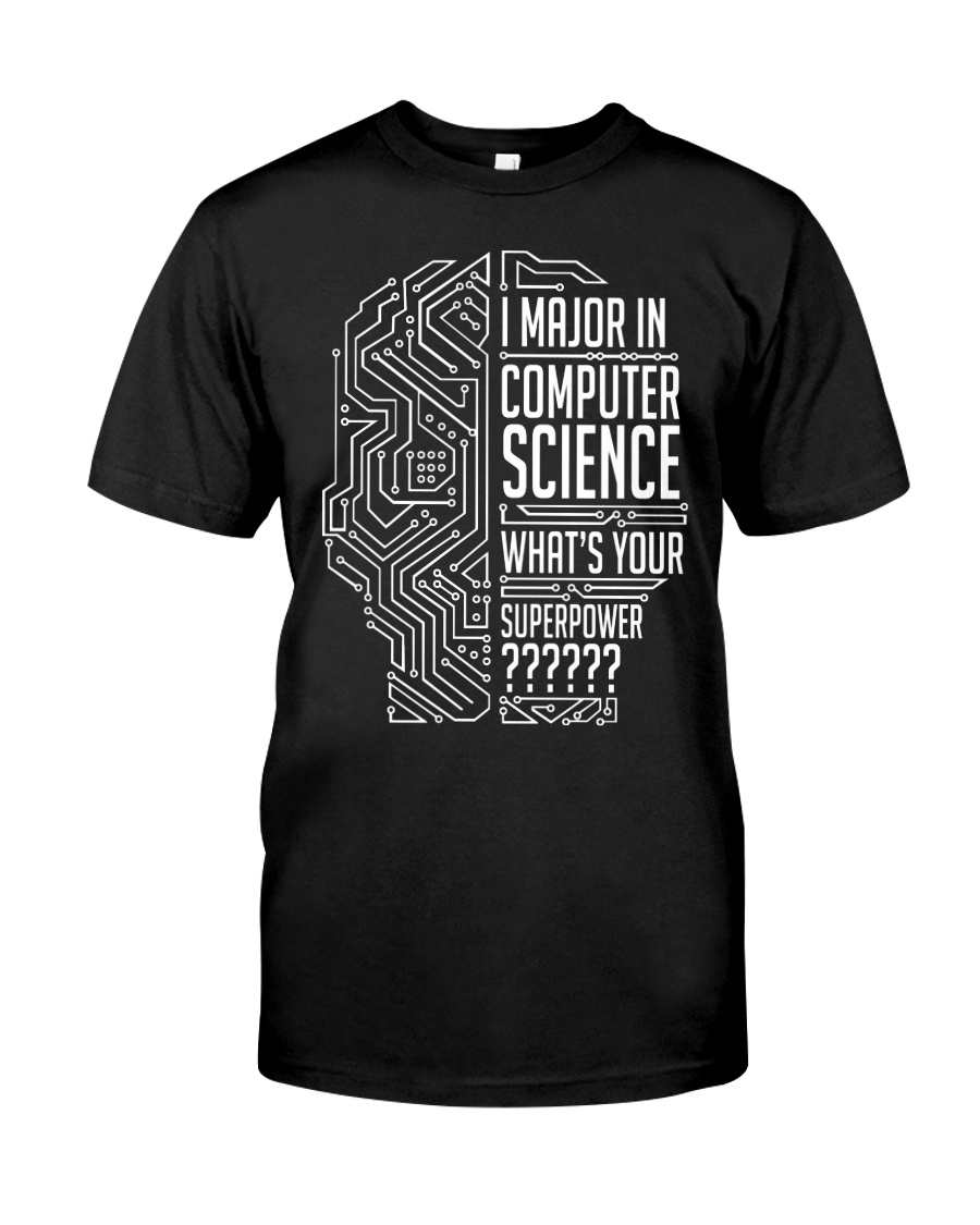 I Major In Computer Science Classic T-Shirt
