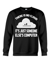 There is no cloud Crewneck Sweatshirt tile