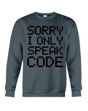 Sorry i only speak code Crewneck Sweatshirt thumbnail