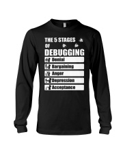 The 5 stages of debugging Long Sleeve Tee thumbnail