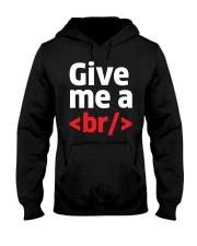 Give Me A Br Hooded Sweatshirt thumbnail