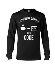 I convert coffee in to code Long Sleeve Tee thumbnail