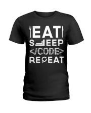 Eat sleep code repeat Ladies T-Shirt thumbnail