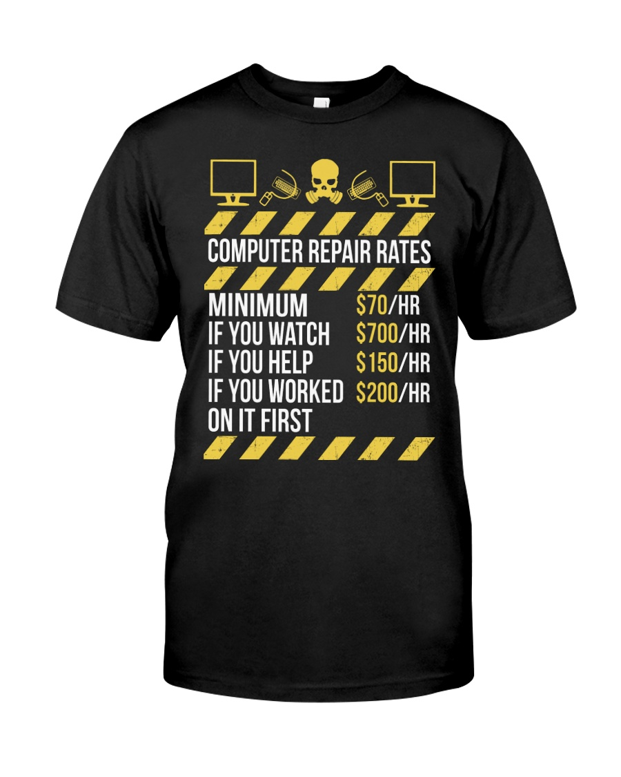 Computer Repair Rates Classic T-Shirt