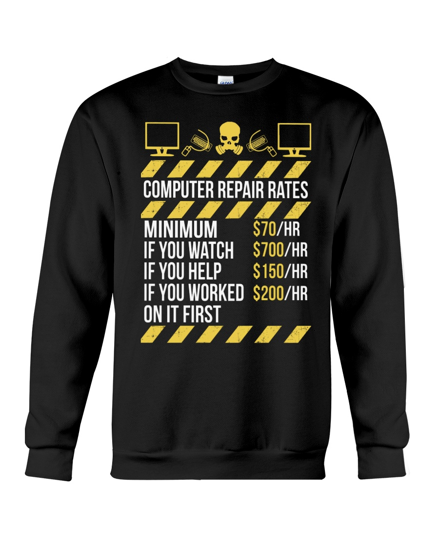 Computer Repair Rates Crewneck Sweatshirt