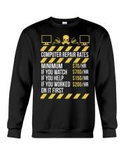 Computer Repair Rates Crewneck Sweatshirt front
