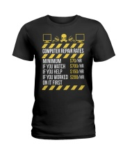 Computer Repair Rates Ladies T-Shirt front