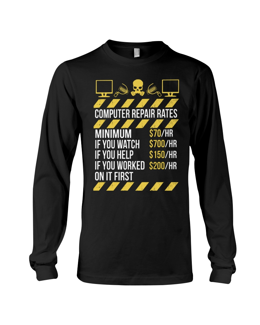 Computer Repair Rates Long Sleeve Tee