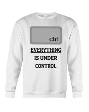 Everything is under control Crewneck Sweatshirt thumbnail