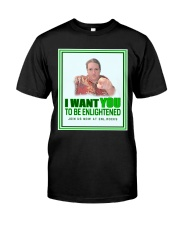 Uncle d0boy wants you to be Enlightened  Classic T-Shirt thumbnail