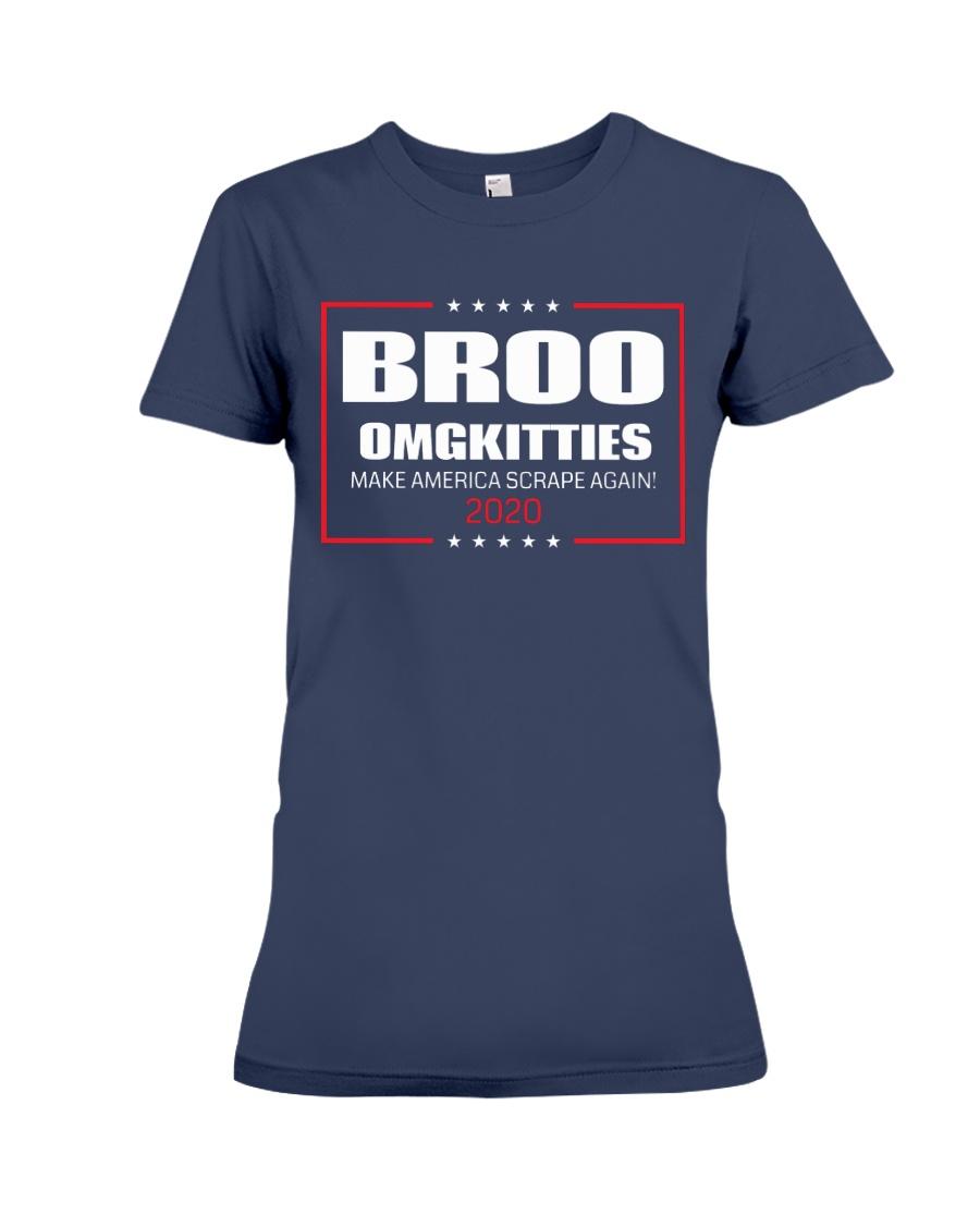 Broo Omgkitties 2020 Campaign Shirt Premium Fit Ladies Tee
