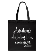 And though she be but little she is fierce Tote Bag thumbnail