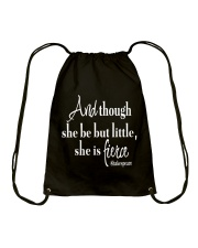 And though she be but little she is fierce Drawstring Bag thumbnail