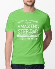 Happy Amazing Step-Dad Thanks For Putting My Mom Classic T-Shirt lifestyle-mens-crewneck-front-13