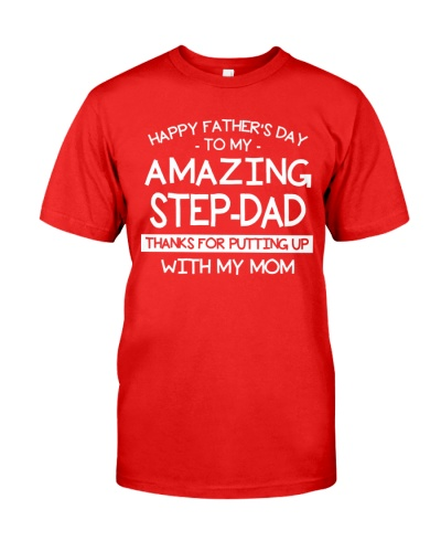 Happy Amazing Step-Dad Thanks For Putting My Mom