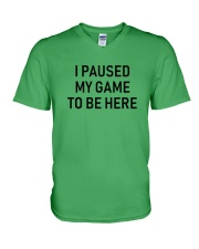 i paused my game to be here V-Neck T-Shirt front