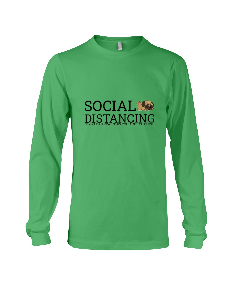 PUG SOCIAL DISTANCING Long Sleeve Tee