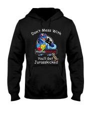 Don't Mess With Mama Saurus Hooded Sweatshirt thumbnail
