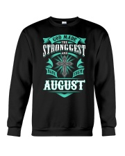 August Girl Stronggest - Special Edition Crewneck Sweatshirt thumbnail