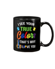 I see your true colors and that's why i love you Mug thumbnail