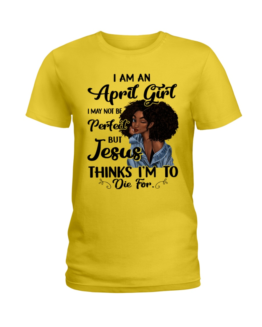 April  Girl - Special Edition Ladies T-Shirt